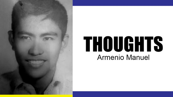 Column: Thoughts by Armenio Manuel