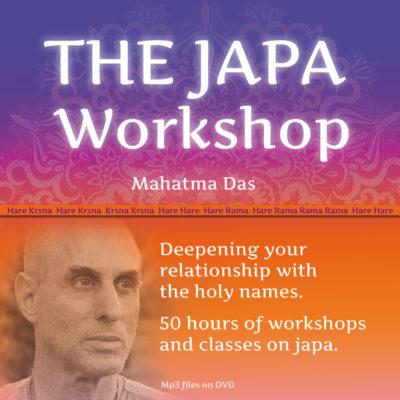 The Japa Workshop Mahatma Das