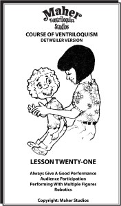Maher Course of Ventriloquism Lesson 21