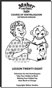 Maher Course of Ventriloquism Lesson 28