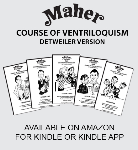 The Maher Course of Ventriloquism