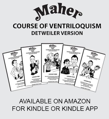 Maher Course of Ventriloquism