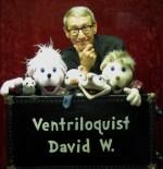 Ventriloquist David W