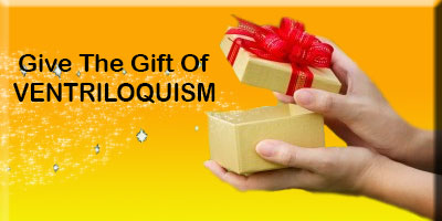 Give the gift of ventriloquism!