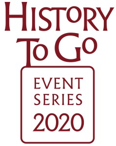 HIstory To Go Event Series 2020