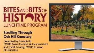 Bites & Bits of History Strolling Through Oak Hill Cemetary