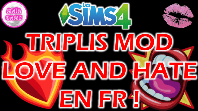 Mod Love and Hate Sims 4