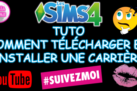 Tuto installer une carrière sims 4 Maïa Game