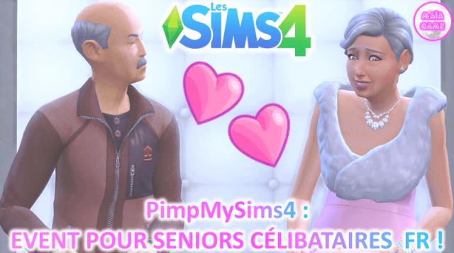 Mods Pimpmysims4 Event Seniors Célibataires