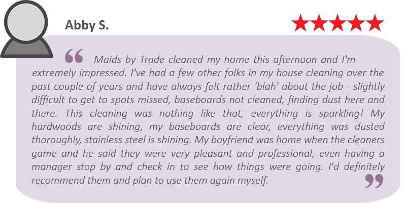 House cleaning review by Abby.
