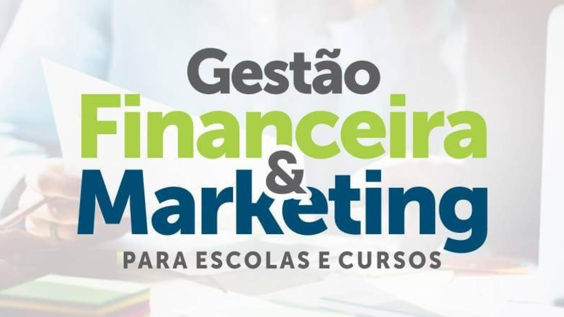 Gestão e marketing Digital para escolas