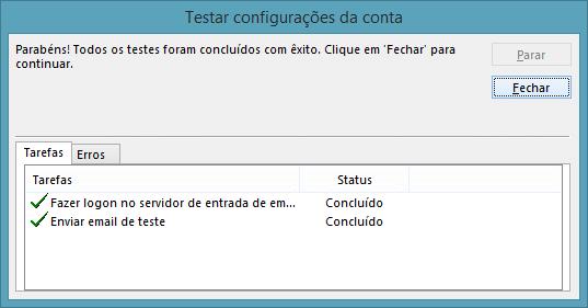 Clique então em 'Avançar', o Outlook fará um teste de envio e recebimento. Quando o programa concluir os testes, clique no botão 'Fechar'