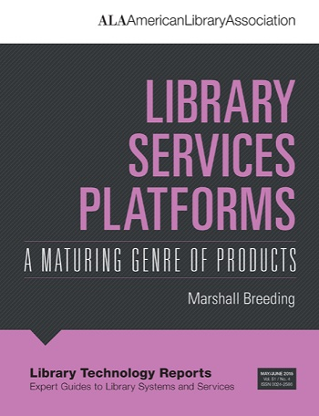 Library Technology Reports: Library Services Platforms