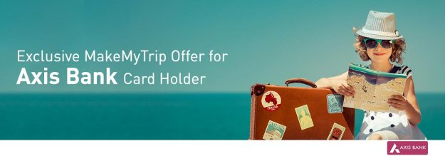 Makemytrip Axis Bank Offer