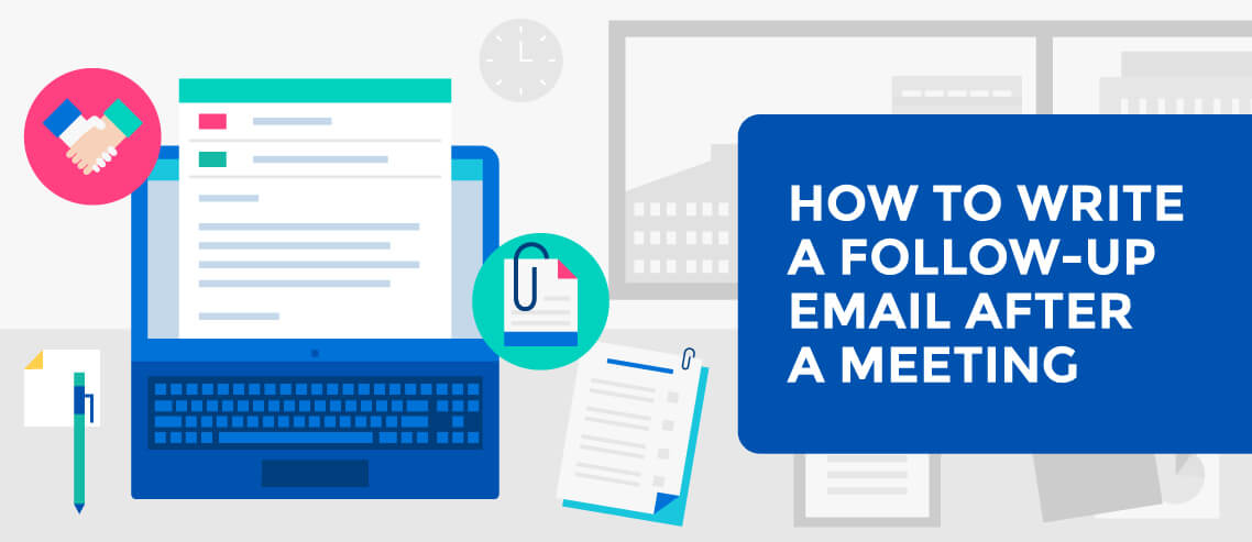 How To Write A Follow Up Email After A Meeting