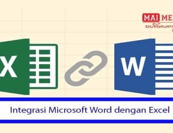 Integrasi Microsoft Word dengan Excel