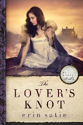 Cover for The Lover's Knot by Erin Satie