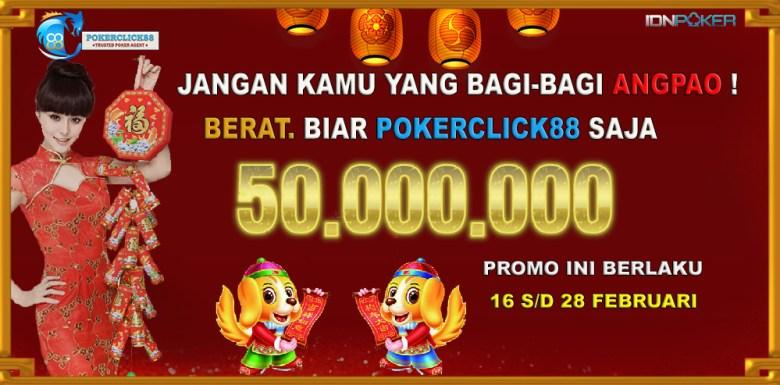 SPECIAL PROMO IMLEK 2018 Bandar Poker Terpercaya   POKERCLICK88