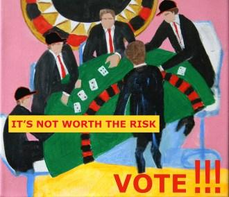 votemayersITS NOT WORTH THE RISKDont take a chance copy 2