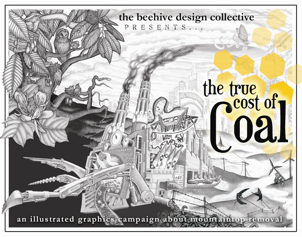 Beehive Collective, The True Cost of Coal (illustrated graphics campaign about mountaintop removal), Durango, CO, 2011