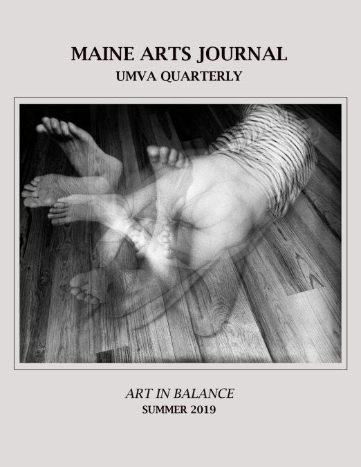 Introduction: Summer 2019 Maine Arts Journal: UMVA Quarterly