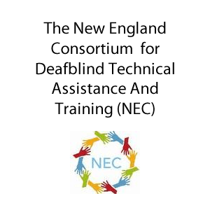 The New England Consortium for Deafblind Technical Assistance and Training (NEC)