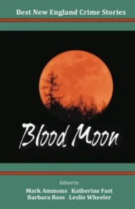 Best New England Crime Stories: Blood Moon