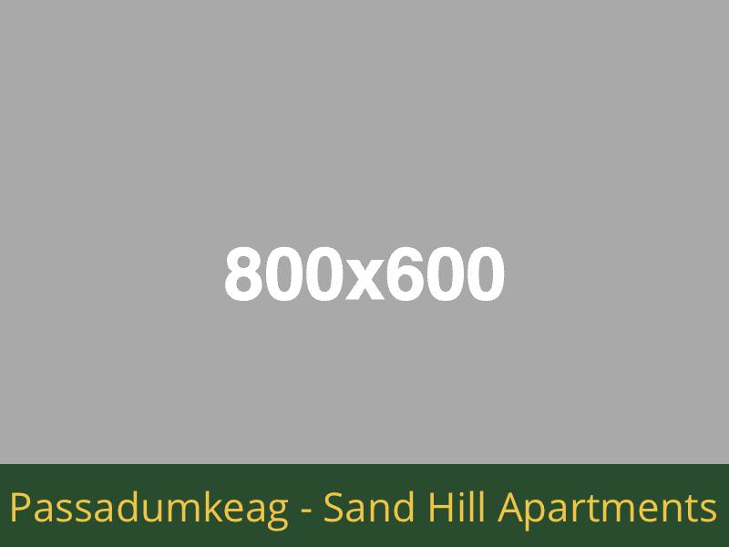 Passadumkeag - Sand Hill Apartments: 12 units total – (8) 1 bedroom apartments, (3) 2 bedroom apartments, and (1) 1 bedroom handicap accessible apartments