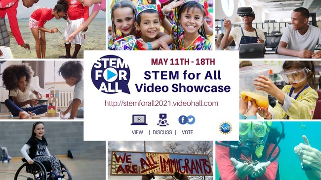 2021 STEM for All Video Showcase May 11- 18