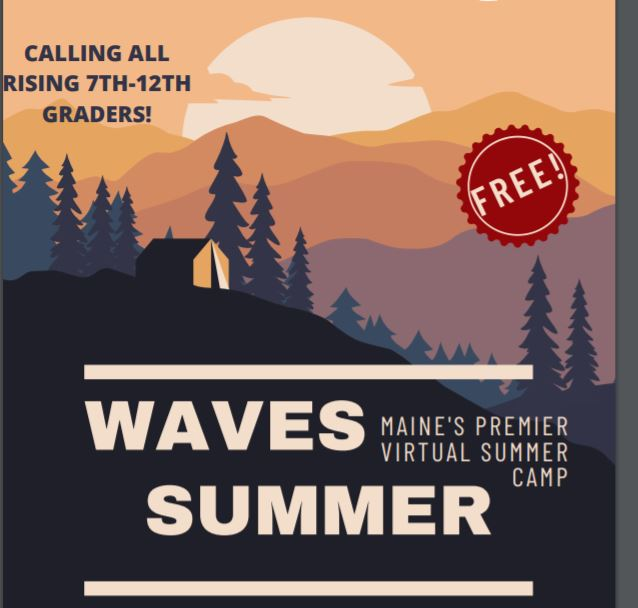 FREE Virtual Summer Camp for Available for Maine Teens Through WAVES