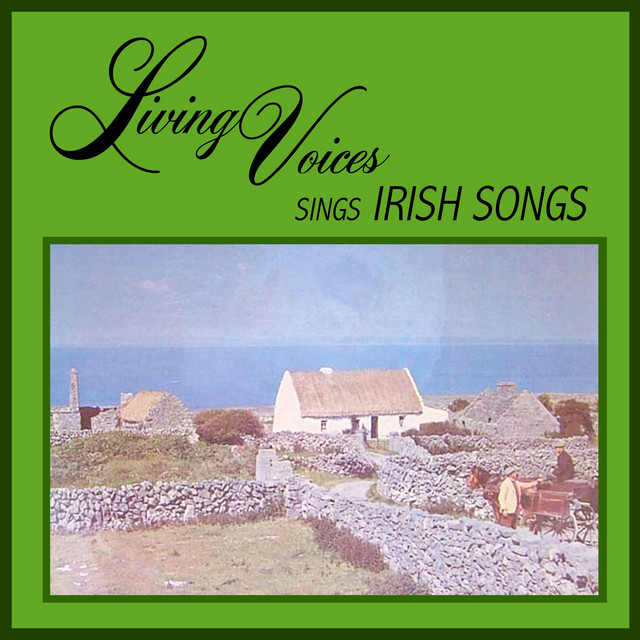 Living Voices Sing Irish Songs