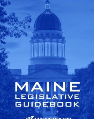 Maine Legislative Guidebook for the 130th Legislature