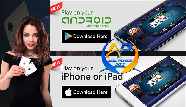 Panduan Download Aplikasi IDN Poker 303 Android dan iOS / Iphone