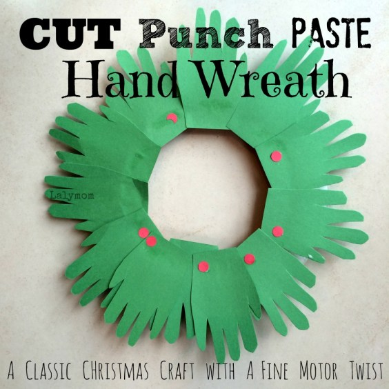 CUT-Punch-PASTE Christmas Hand Wreath Fine Motor Craft For Kids from Lalymom