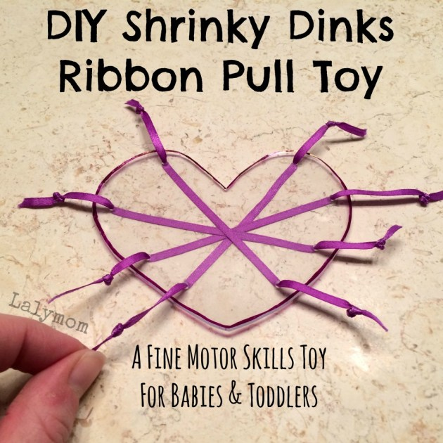 Shrinky Dinks Heart Craft Ribbon Pull DIY Toddler Toy to Develop Fine Motor Skills from Lalymom