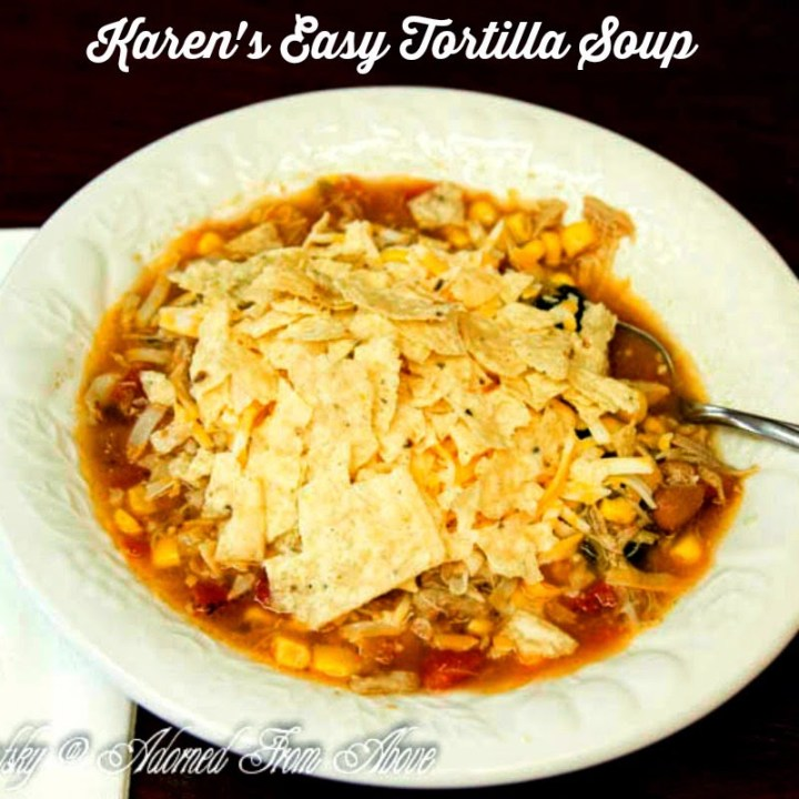 Easy Tortilla Soup Quick Healthy recipes and meal ideas