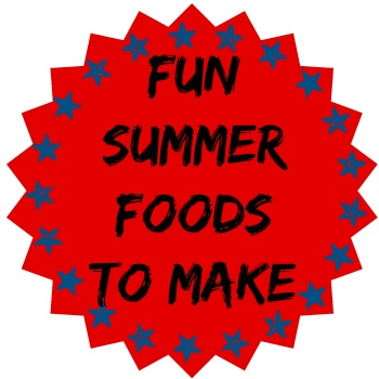 Fun Summer Foods To Make