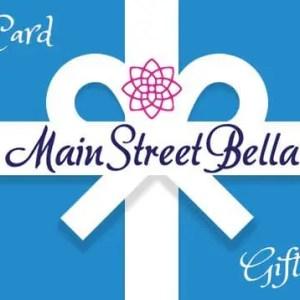 Gift Card Main Street Bella