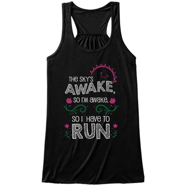 Skys-awake-so-i-have-to-run-ladies-flowy-tank-top-black