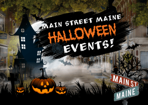 2018 Halloween Events on Main Street Maine