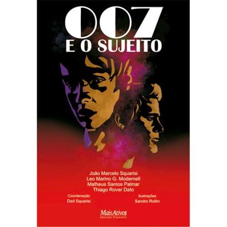 007 E O SUJEITO
