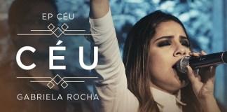 Céu - Gabriela Rocha
