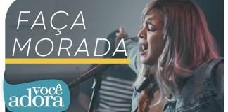 Faça Morada - Daniela Araújo