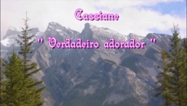 Verdadeiro Adorador - Cassiane
