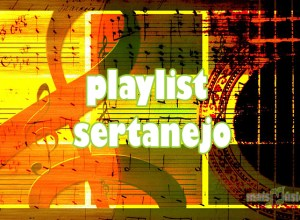 Playlist Sertanejo