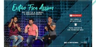 Então Fica Assim - Edy Britto e Samuel ft. Eduardo Costa