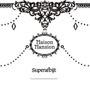 Superafbijt Maisonmansion