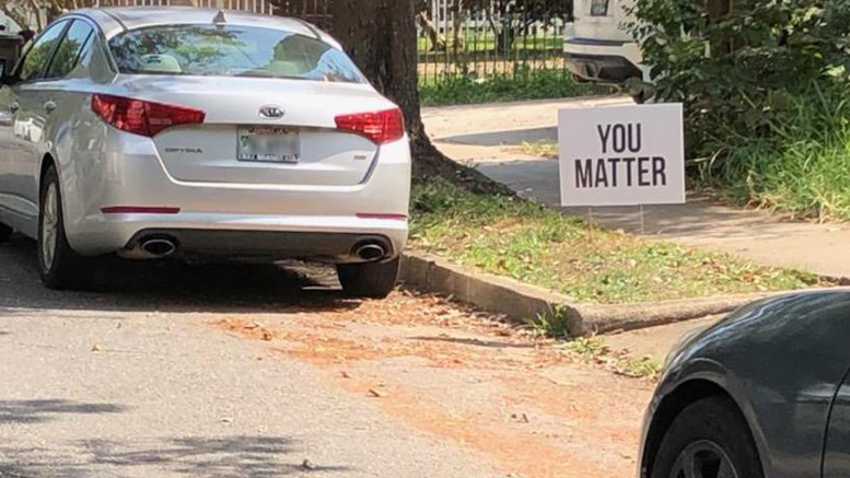"""You Matter"" signs appear across New Orleans"