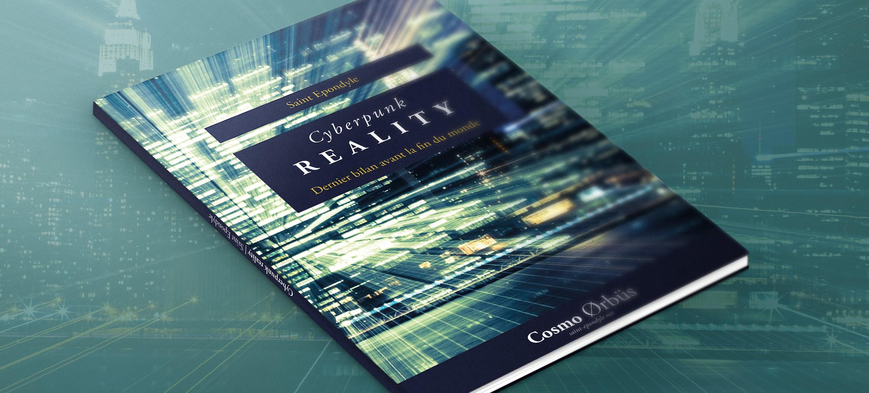 Cyberpunk Reality, ou comment cacher la politique derrière la fiction