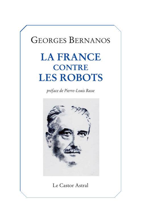 La France contre les robots Georges Bernanos